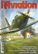 "FANA DE L'AVIATION N°460 ""KINGCOBRA"" / GRUMMAN ""GOOSE"" / DASSAULT ""FALCON"" 30"