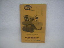BROS SELF PROPELLED PNEUMATIC TIRE ROLLER OPERATORS MANUAL / SP-3OOO AND SP-4000