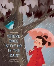 Where Does Kitty Go in the Rain? by Harriet Ziefert (2015, Hardcover)