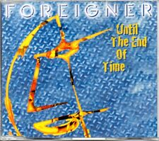 FOREIGNER - UNTIL THE END OF TIME - CD SINGLE - MINT