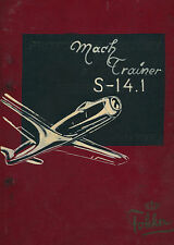 FOKKER S-14 MACHTRAINER - TECHNICAL MANUAL - L.S.K. 8071 - 1957