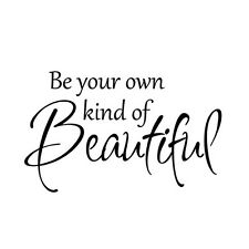 Inspiration Wall Sticker Be Your Own Kind Beautiful Quote Vinyl Baby Room Decor