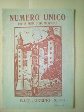 AA30-G.UF.URBINO-NUMERO UNICO PER LA FESTA DELLE MATRICOLE 1932