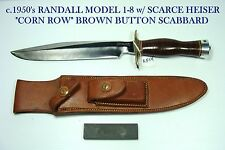RANDALL MADE KNIFE c.LATE 50'S,  MODEL1-8 w/ HEISER CORN FIELD BROWN BUTTON