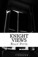 Own Your Coffee Break: Knight Views by Billy Pitts (2014, Paperback)