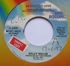 "KELLY WILLIS - Settle For Love - Excellent Condition 7"" Single MCA MCAS7-54251"