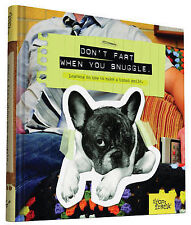 Don't Fart When You Snuggle: Lessons on How to Make a Human Smile by From...