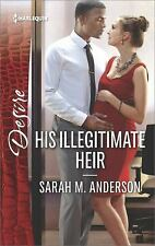 The Beaumont Heirs: His Illegitimate Heir by Sarah M. Anderson (2016, Paperback)