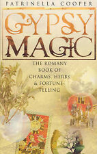 Gypsy Magic: The Romany Book of Charms, Herbs and Fortune-telling by...