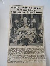 Nouvel évêque coadjuteur de la Guadeoupe consacré à paris Coupure de presse 1943