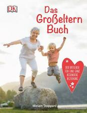 Das Großeltern-Buch von Miriam Stoppard (2016, Gebundene Ausgabe)