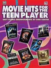 Movie Hits for the Teen Player: Easy Piano by Coates, Dan
