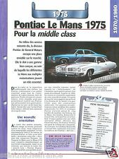 Pontiac Le Mans General Motors V8  1975 USA Car Auto Retro FICHE FRANCE