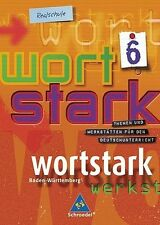 wortstark. Themen und Werkstätten für den Deutschunterricht - Ausgabe 2003: wort