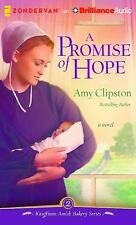 Kauffman Amish Bakery: A Promise of Hope : A Novel 2 by Amy Clipston (2016,...