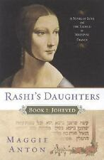 Rashi's Daughters, Book I: Joheved: A Novel of Love and the Talmud in -ExLibrary