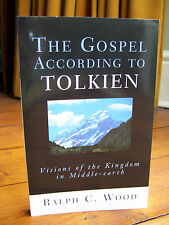 The Gospel According to Tolkien by Ralph C. Wood (pb) - new!