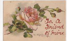 C. Klein, Flowers, To A Friend of Mine Applique Ettlinger Postcard, B269