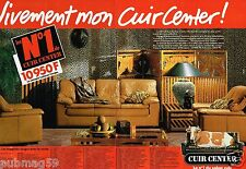 Publicité advertising 1990 (2 pages) Fauteuil canapé cuir Center