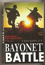 Bayonet Battle - Tim Ripley