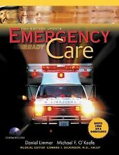 Emergency Care by Michael F. O'Keefe, Daniel Limmer, J. David Bergeron and...