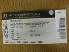 21/02/2015 Ticket: Milton Keynes Dons v Peterborough United  . Thanks for viewin