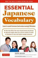 Essential Japanese Vocabulary: Learn to Avoid Common And Embarrassing! Mistake