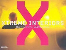 Xtreme Interiors by Annette Ferrara and Courtenay Smith (2003, Hardcover)