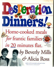 Desperation Dinners Cookbook 20 Minute Meals for Families