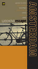AA Weekend Escape Amsterdam (AA Weekend Escapes)  Very Good Book