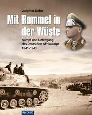 Mit Rommel in der Wüste -V. Kühn- Kampf u. Untergang des Deutschen Afrikakorps