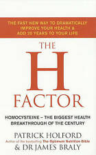 The H Factor Diet by Patrick Holford and Dr James Braly