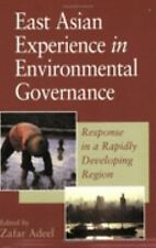 East Asian Experience in Environmental Governance: Response in a Rapidly Develop