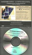 DASHBOARD CONFESSIONAL Screaming Infidelities UNPLUGGED ACOUSTIC PROMO CD Single