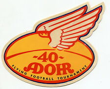 "Vintage Diecut ""Winged Football"" Label: ""40 ADOHR FLYING FOOTBALL TOURNAMENT"""