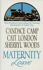 Maternity Leave: Tabloid Baby/ The Nine-Month Knight/ The Paternity Test