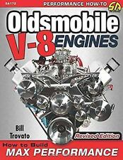 Oldsmobile V-8 Engines: How to Build Max Performance Book by Bill Trovato~NEW!