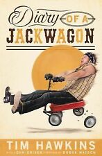 Diary of a Jackwagon by Tim Hawkins (2015, Paperback)