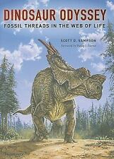 Dinosaur Odyssey: Fossil Threads in the Web of Life-ExLibrary