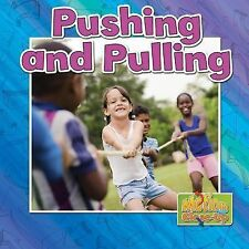 Pushing and Pulling (Motion Close-Up)