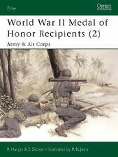 World War II Medal of Honor Recipients 2): Army & Air Corps Elite)