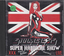 SHAMELESS - super hardcore show CD