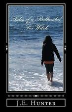 Tales of a Redheaded Sea-Witch by J. Hunter (2014, Paperback)
