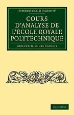 Cours d'analyse de l'École Royale Polytechnique (Cambridge Library Collecti