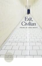 The National Poetry: Exit, Civilian by Idra Novey (2012, Paperback)