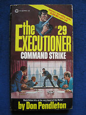 THE EXECUTIONER - COMMAND STRIKE - SIGNED by DON PENDLETON to JOHN BALL 1st Ed