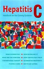 Hepatitis C : A Personal Guide to Good Health by Beth Ann Petro Roybal (1997,...
