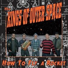 NEW How To Fly A Rocket by The Kings Of Outer Space CD (CD) Free P&H