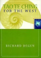 Tao Te Ching for the West, Degen, Richard, Good Book