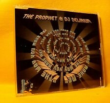 MAXI Single CD Prophet & DJ Delirium The Way You Make Me 3TR 1995 ID&T Hardcore